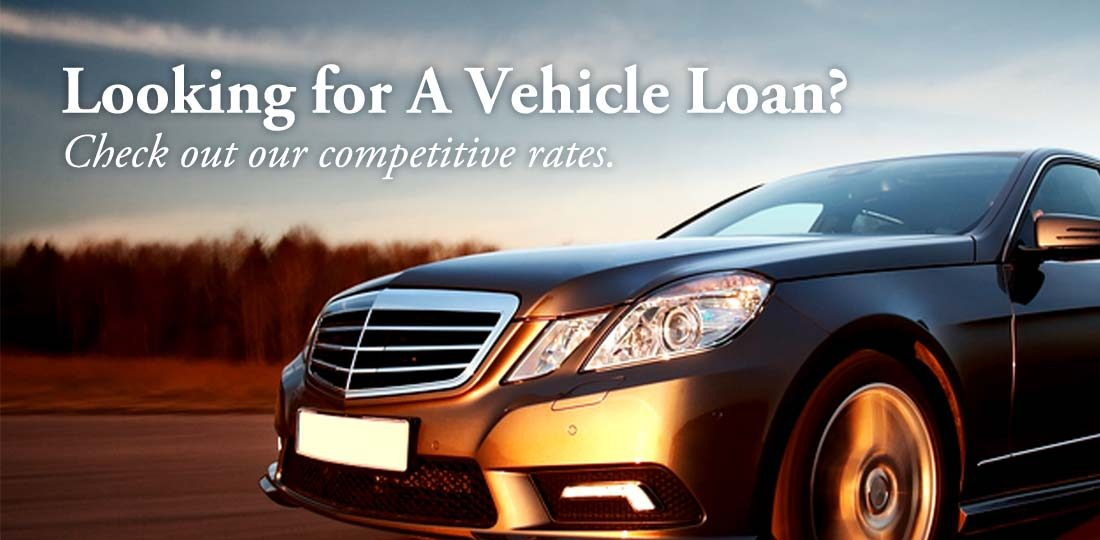 Check out our competitive vehicle loan rates.